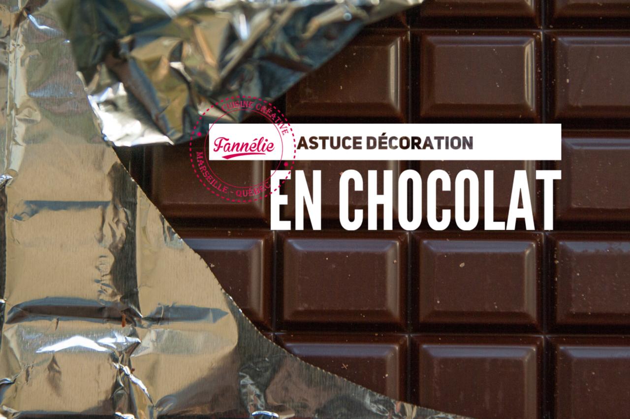 ASTUCE DÉCORATION CHOCOLAT